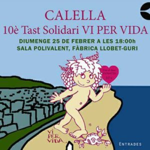 """Vi per vida"" organiza la 10ª cata solidaria contra la metástasis del cáncer en Calella @ Fàbrica Llobet i Gurí  | Calella | Catalunya | España"