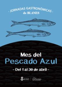 2as Jornadas Gastronómicas Mes del Pescado Azul de Blanes @ Blanes | Blanes | Cataluña | España