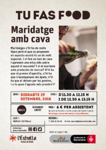 Maridaje con cava - TU FAS FOOD (Mercat l'Estrella) @ Mercat l'Estrella