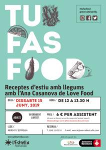 TU FAS FOOD - Recetas de verano con legumbres con Ana Casanova @LoveFood @ Mercat l'Estrella
