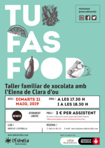 TU FAS FOOD - Taller familiar de chocolate con Elena @claradou_ @ Mercat l'Estrella