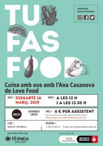 TU FAS FOOD - Cocina con huevos con Ana Casanova @LoveFood @ Mercat l'Estrella