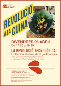 La Revolución del producto. La técnica al servicio de la gastronomía @ Mercat de la Plaça de Cuba
