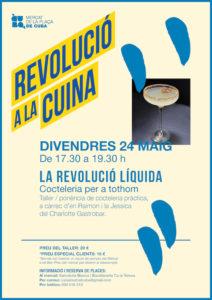 La Revolución del producto. Coctelería para tod@s @ Mercat de la Plaça de Cuba