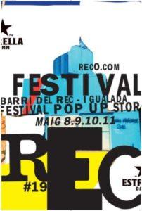 Rec 0 Experimental Stores Festival en Igualada @ Barri del Rec - Igualada