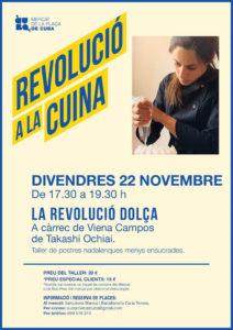 La Revolució a la Cuina - La Revolució dolça @ Mercat de la Plaça de Cuba
